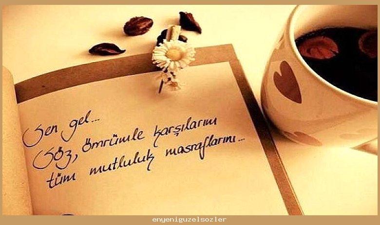 Sen gel… Soz, omrumle karsilarim.. Sevgiliye özlem mesajları ve resimli hasret sözleri   Sözler