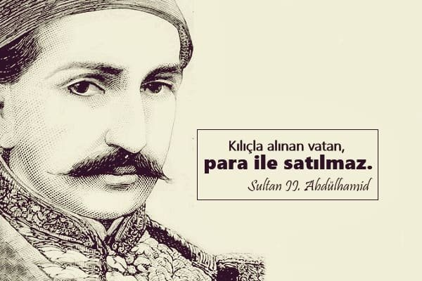 Sultan II. Abdülhamid Sözleri, Sultan 2. Abdülhamid Sözleri - Pek ...
