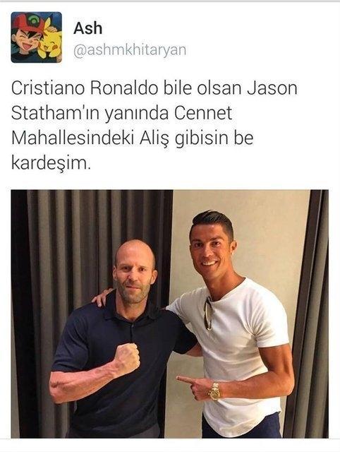 Cristiano Ronaldo bile olsan Jason stathamın yanında cennet mahallesindeki aliş gibisin be kardeşim - Resimli Komik Twitter Paylaşımları - En Yeni Komik Tweetler, twitter-sozleri