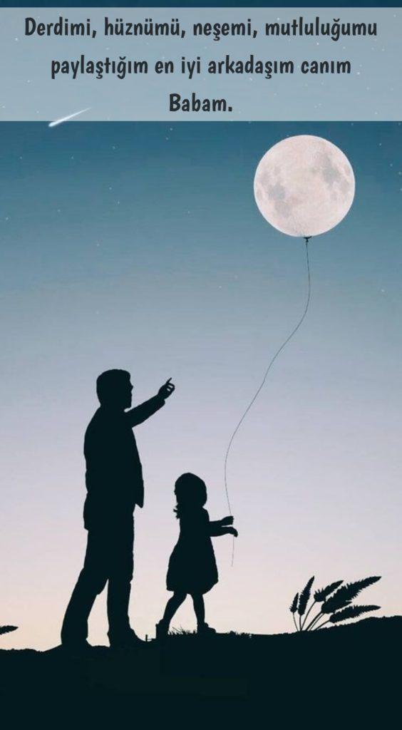 Derdimi hüznümü neşemi mutluluğumu paylaştığım en iyi arkadaşım canım babam 564x1024 - Baba İle İlgili Resimli Sözler - En Yeni Baba İle ilgili Sözler, guzel-sozler