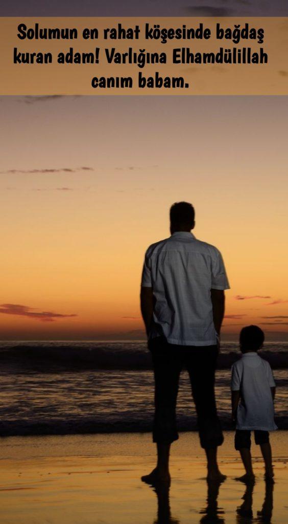 Solumun en rahat köşesinde bağdaş kuran adam varlığına ELHAMDÜLİLLAH canım babam 564x1024 - Baba İle İlgili Resimli Sözler - En Yeni Baba İle ilgili Sözler, guzel-sozler
