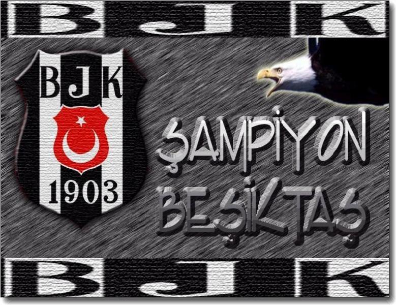 Şampiyon Beşiktaş - Beşiktaş İle İlgili Resimli Sözler - Beşiktaş Sözleri Ve Kareografileri, resimli-sozler