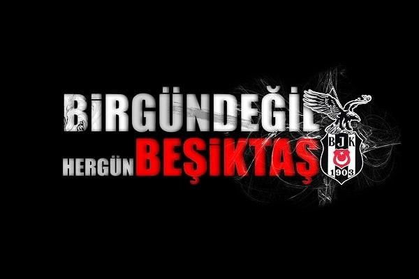 Birgün değil hergün Beşiktaş - Beşiktaş İle İlgili Resimli Sözler - Beşiktaş Sözleri Ve Kareografileri, resimli-sozler