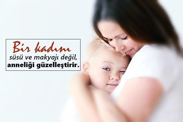 Bir kadını süsü ve makyajı değil anneliği güzelleştirir. - Anne İle İlgili Resimli Sözler - Anne İçin Güzel Sözler, resimli-sozler, guzel-sozler