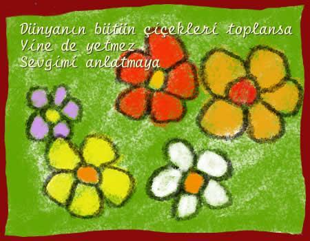 Dünyanın bütün çiçekleri toplansa yine de yetmez sevgimi anlatmaya - Anne İle İlgili Resimli Sözler - Anne İçin Güzel Sözler, resimli-sozler, guzel-sozler