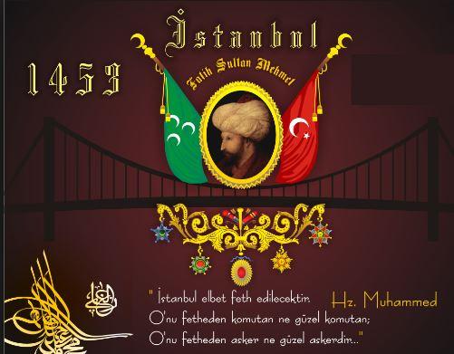 İstanbulun Fethi İle İlgili Resimli Sözler Kutlama Mesajları 12 - İstanbul'un Fethi İle İlgili Resimli Sözler, Mesajlar - 1453 İstanbul Fethi, resimli-sozler