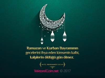 Ramazan ve Kurban Bayramının gecelerini ihya eden kimsenin kalbi kalplerin öldüğü gün ölmez - Ramazan Bayramı İle İlgili Resimli Kutlama Mesajları Ve Sözleri, resimli-sozler