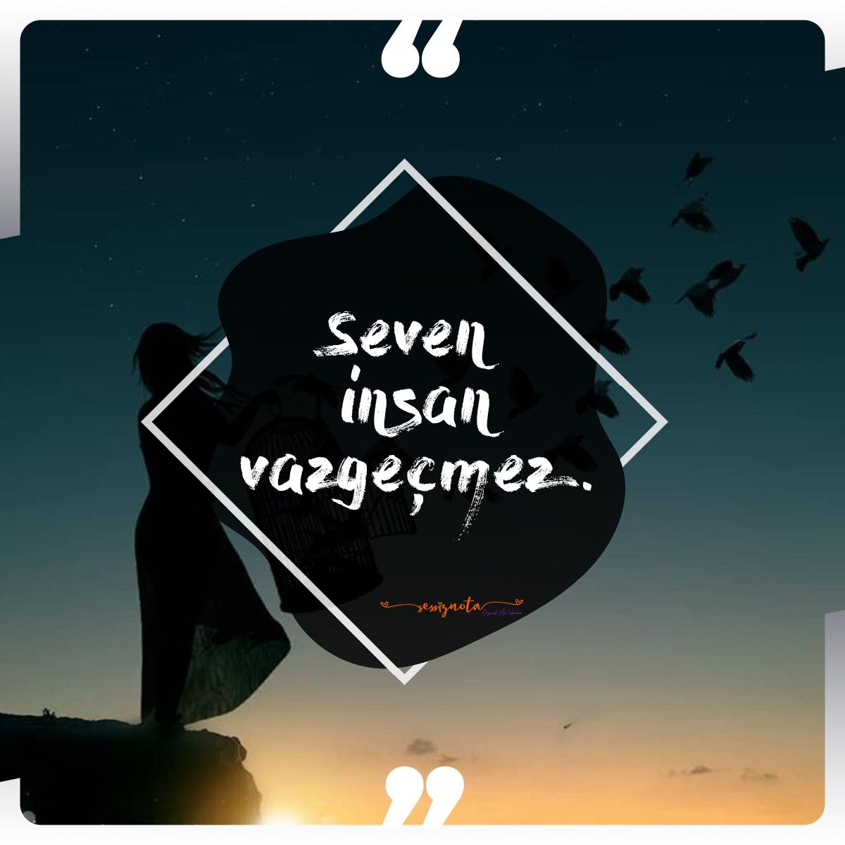 Seven insan vazgeçmez - Resimli Kısa Aşk Sözleri - Etkileyici, Duygusal Kısa Aşk Sözleri, resimli-sozler