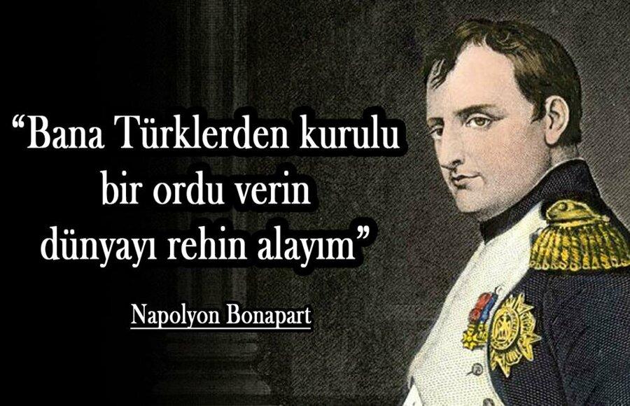 Bana Türklerden kurulu bir ordu verin dünyayı rehin alayım. Napolyon Bonaparte Türk Ordusu İle İlgili Resimli Sözler - Türk Ordusu İle İlgili Resimli Sözler - Türk Ordusu İle İlgili Sözler, resimli-sozler